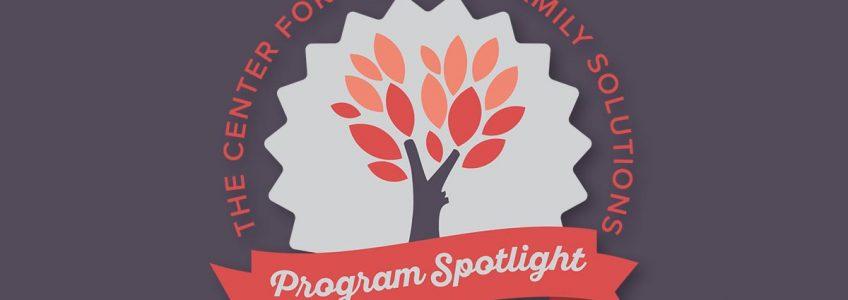 Program Spotlight:  Youth, Family and Community Outreach