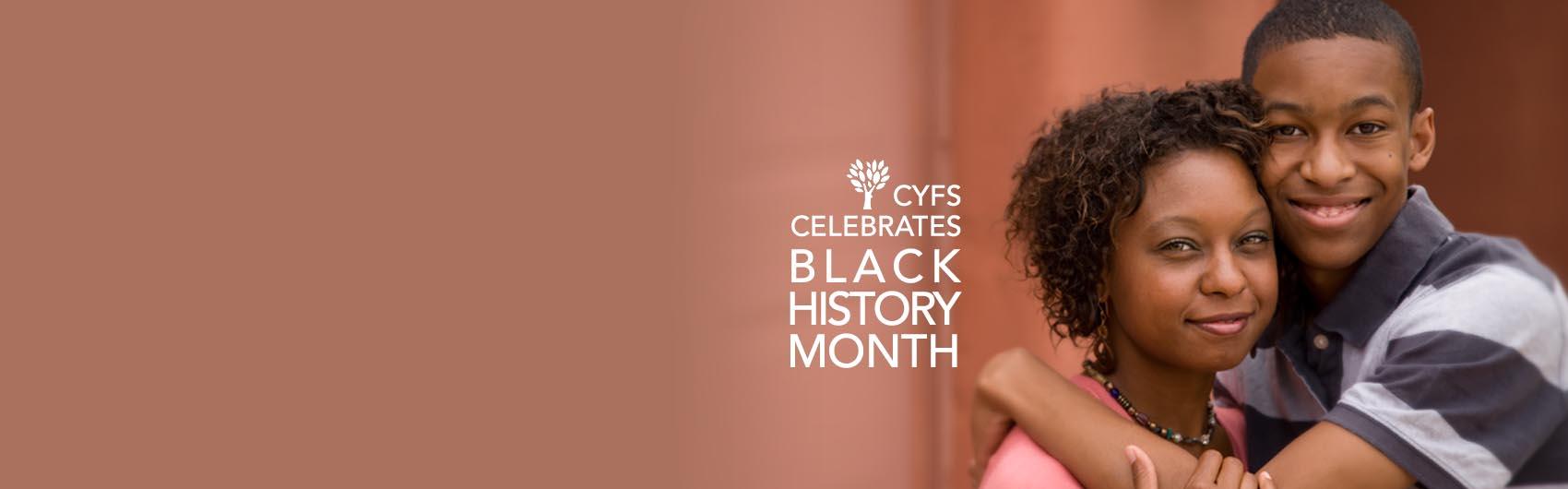 CYFS Celebrates Black History Month